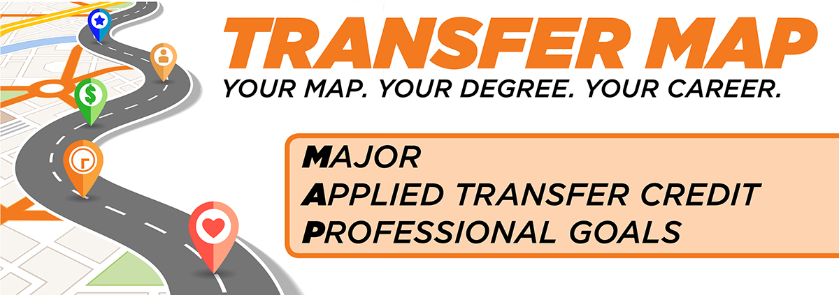 Transfer Map - Your Map. Your Degree. Your Career.