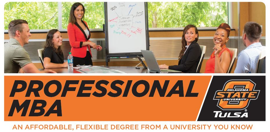 OSU-Tulsa Professional MBA: An affordable, flexible degree from a university you know.