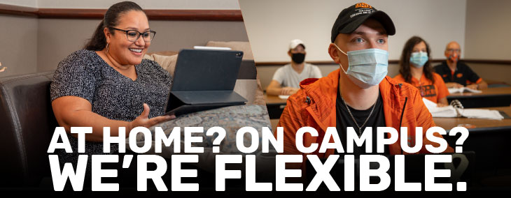 At Home? On Campus? We're Flexible. Fall 2020 Classes at OSU-Tulsa.