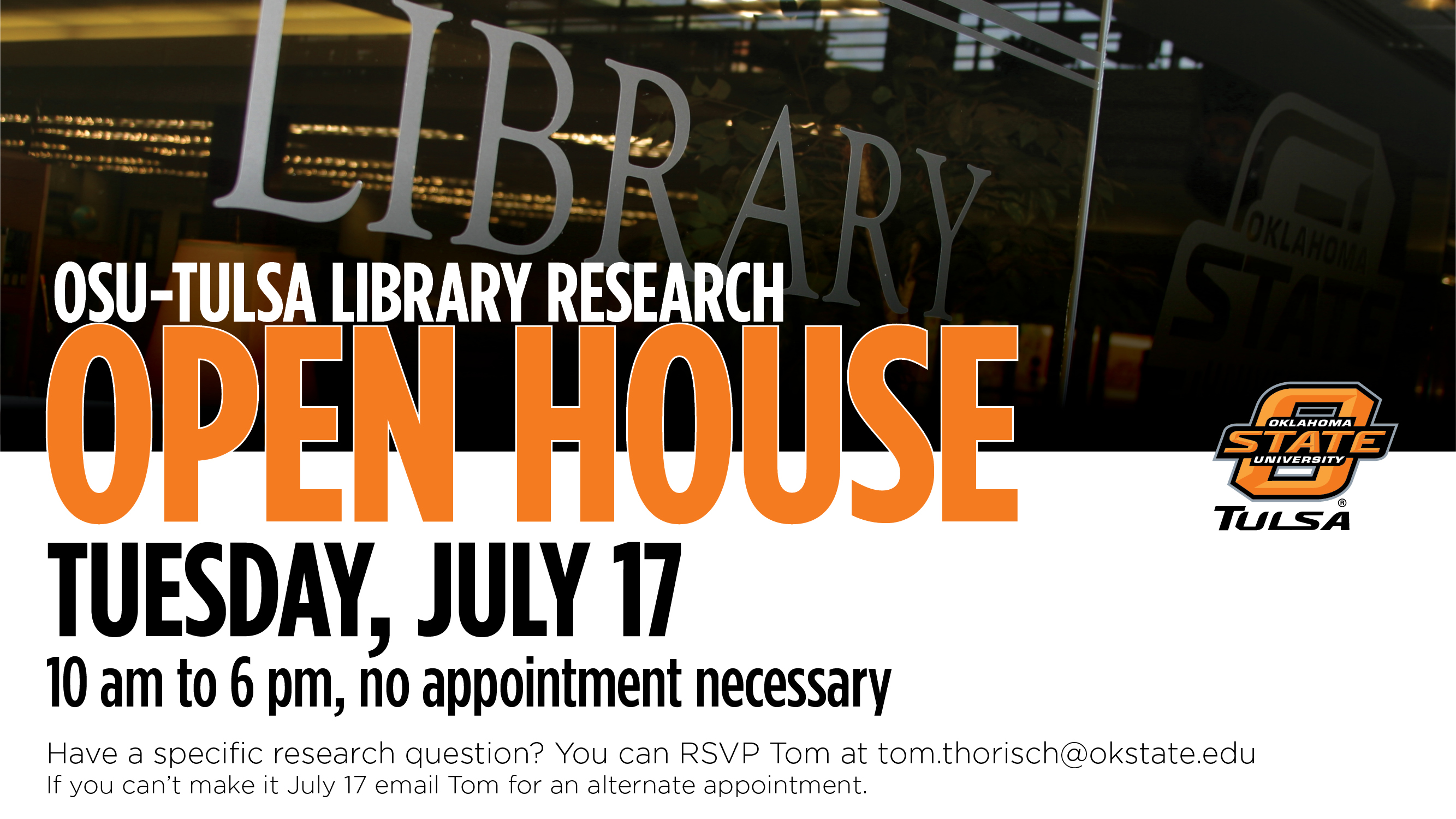 OSU-Tulsa Library Open House - Tuesday July 17 - 10 a.m. to 6 p.m. - No appointment necessary
