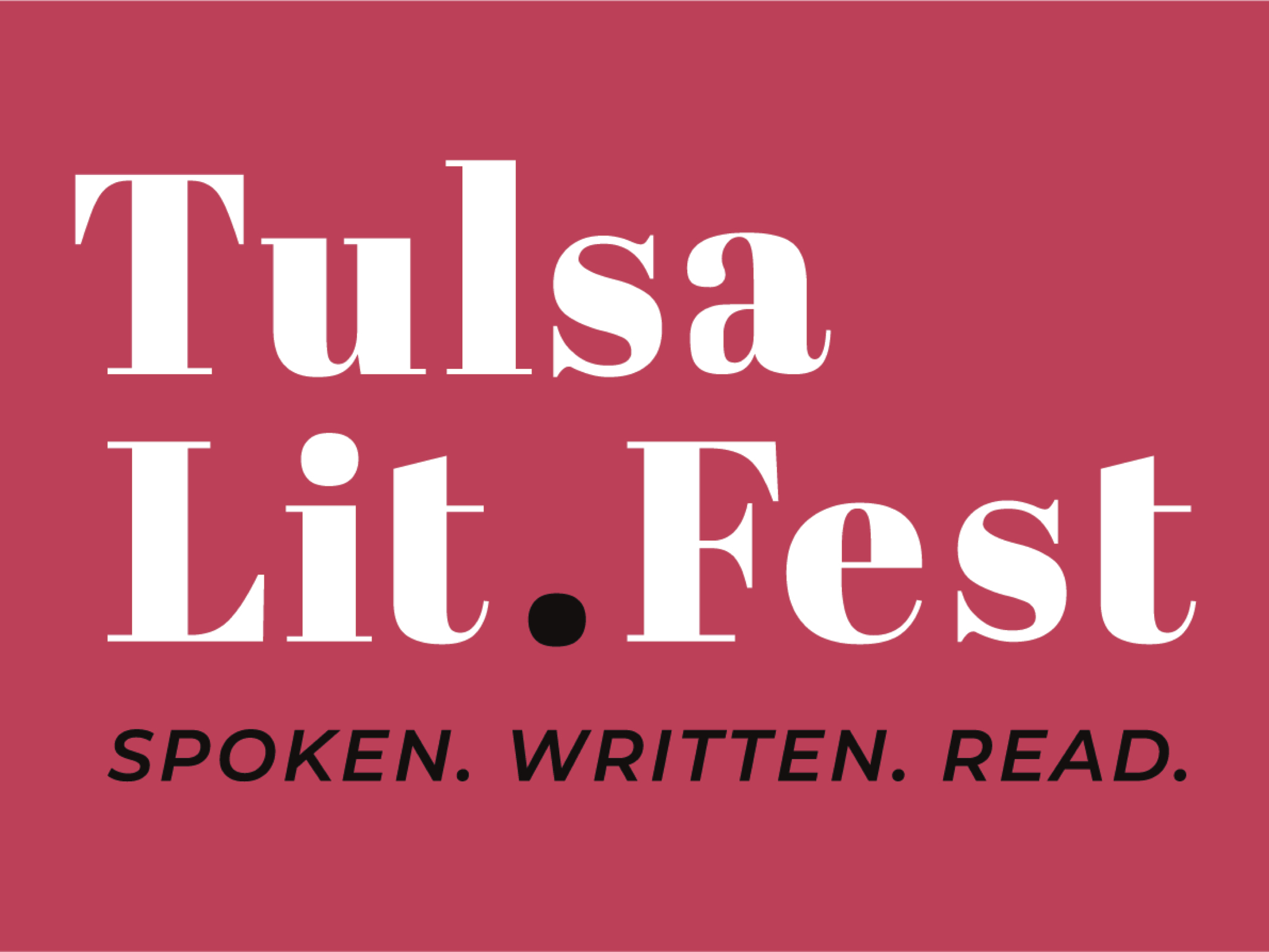 Tulsa LitFest | Spoken. Written. Read.