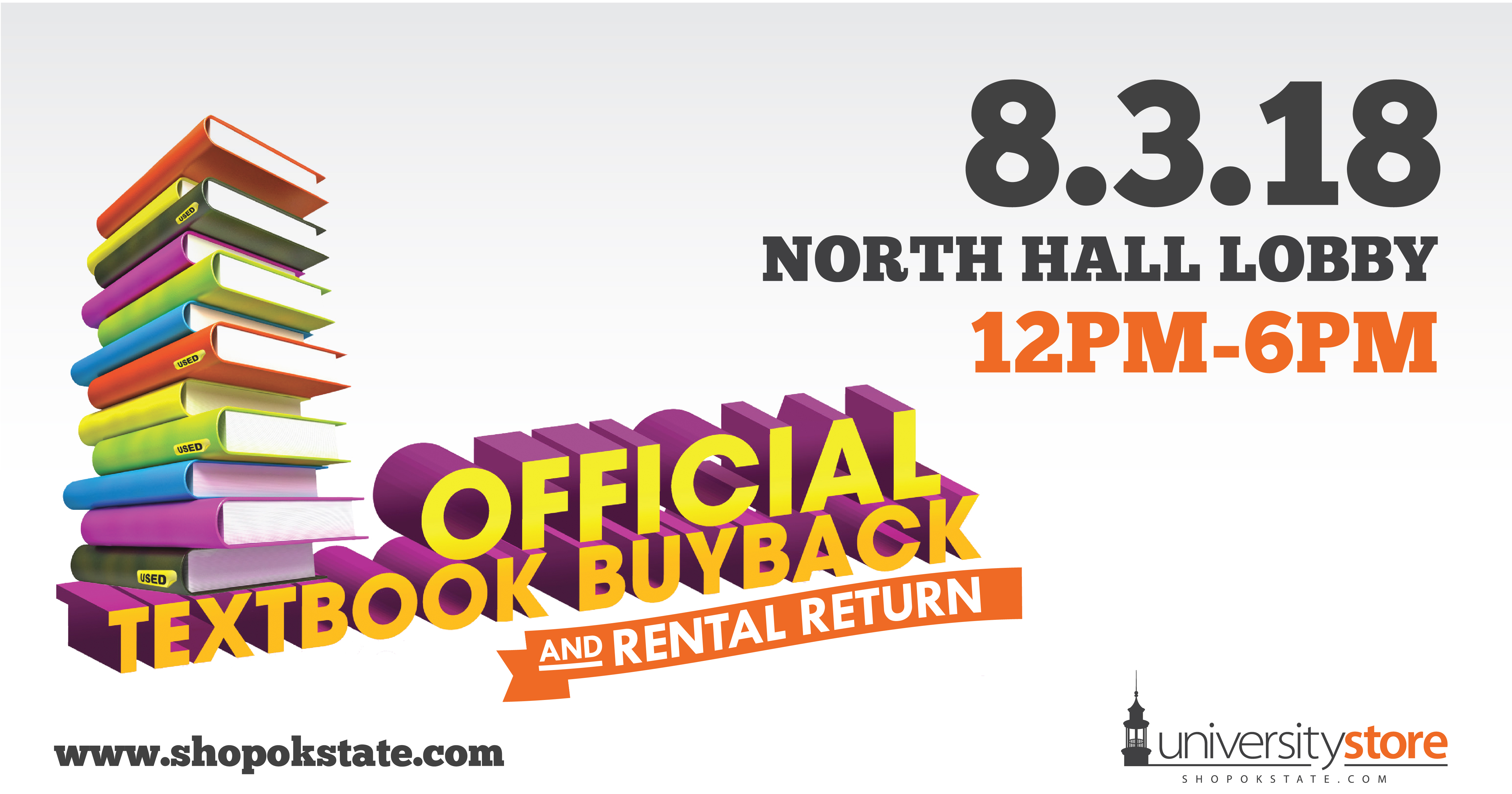Official Textbook Buyback and Rental Return | 8/3/18 North Hall Lobby 12 PM-6 PM
