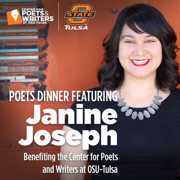 Poets Dinner Featuring Janine Joseph - Benefiting the Center for Poets and Writers at OSU-Tulsa