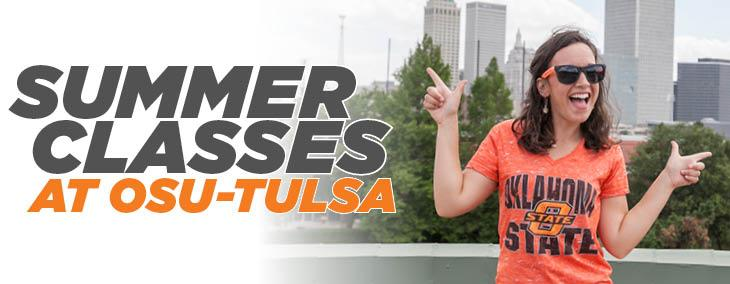 Summer 2019 Classes at OSU-Tulsa